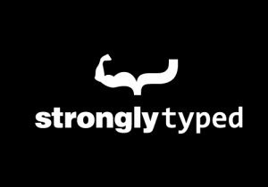 StronglyTyped
